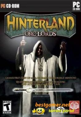 Hinterland: Orc Lords (2009) PC | RePack