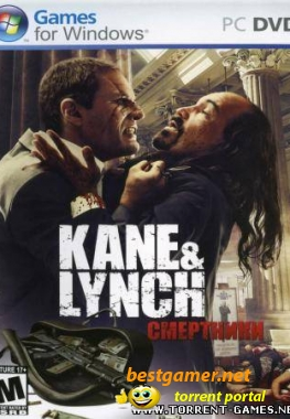 Kane and Lynch: Смертники [Repack] [1C]