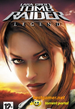 Tomb Raider Legend [FULL][ISO][2006/RUS]