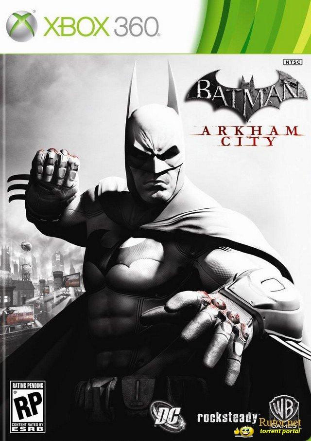 batman arkham city новая последняя версия вшита
