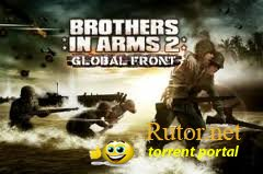 Brothers In Arms® 2: Global Front HD [Android 2.1+](3.1.0 для PowerVR, 3.1.6, 3.1.8) (2010 [Обновление в 2011]) ENG