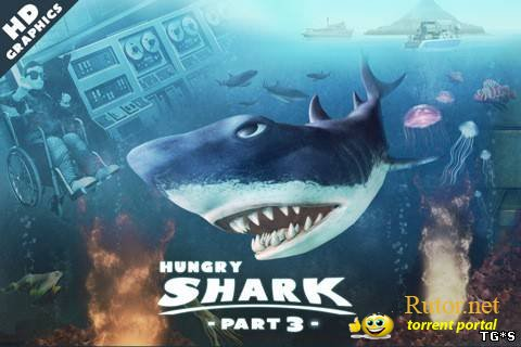 [Android] Hungry Shark 3 v3.2