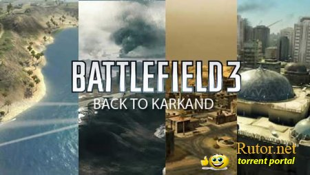 BF3 Back to Karkand Launch-трейлер