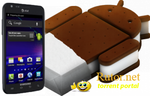 [ПРОШИВКА] ANDROID 4.0.3 ДЛЯ SAMSUNG GALAXY S II SKYROCKET I727 + ROOT [ANDROID, ENG]