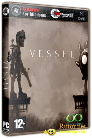 Vessel (2012) PC | Lossless Repack от R.G. UniGamers