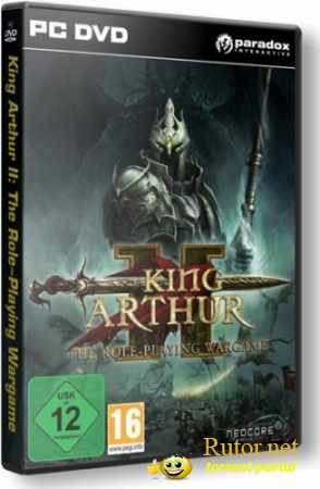 King Arthur 2: The Role-Playing Wargame / King Arthur 2: The Role-Playing Wargame [RePack] [RUS / ENG] (2012)