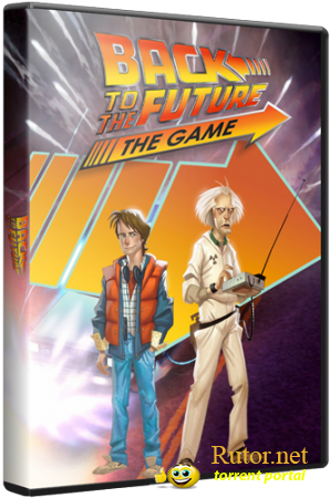 Back to the Future: The Game - Complete pack (Telltale Games|Бука) (RUS|ENG) [RePack] от Seraph1