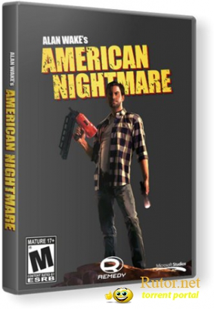 Alan Wake's American Nightmare [v1.01.16.9062] (2012) PC | RePack от R.G. World Games(рус)