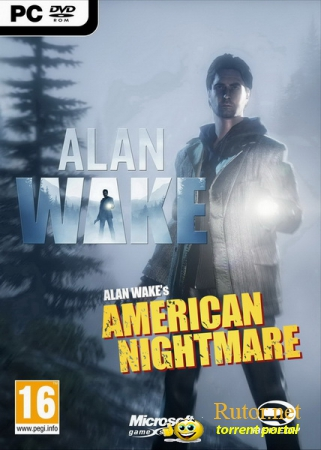 Alan Wake + Alan Wake's American Nightmare (2012) PC | RePack от Sash HD