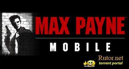 [iPhone,iPod Touch,iPad] Max Payne Mobile v.1.0.0 (2012) Rus [iOS]