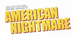 Alan Wake's American Nightmare [v1.02.16.9955] (2012) PC | Патч