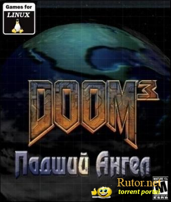 Doom 3: Fallen Angel (2005) Linux