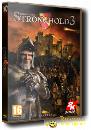 Stronghold 3: Gold Edition [v1.10.27781 + 6 DLC] (2011) PC | Repack от R.G. ReCoding(обновлен)