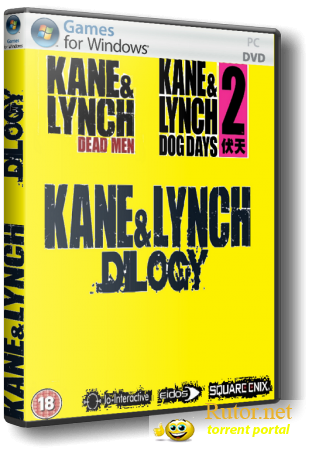 Kane and Lynch - Dilogy (2007-2010) (Rus/Eng) [RePack] от VANSIK