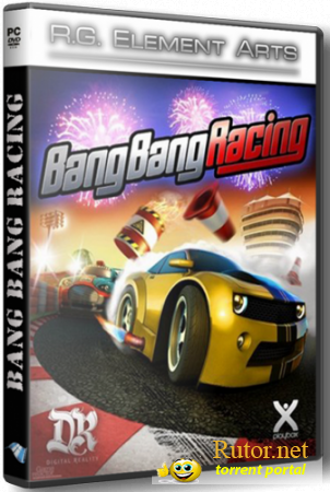 Bang Bang Racing [RePack by R.G. Element Arts] (2012) ENG