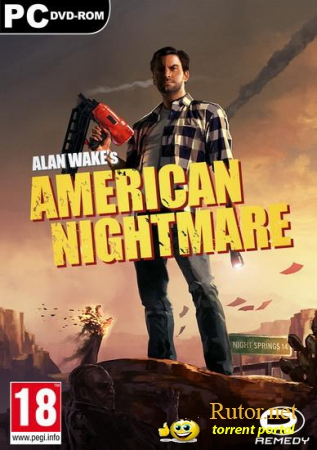 Alan Wake's American Nightmare [v1.02.16.9955] (2012) PC | RePack by VANSIK