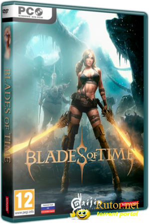 Blades of Time: Limited Edition [v 1.0u4 + 1 DLC] (2012) PC | RePack от Fenixx9обновлено)