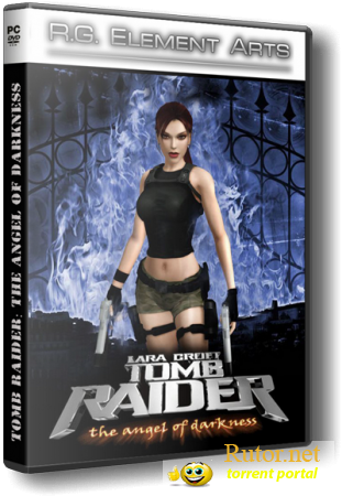Tomb Raider: Ангел Тьмы / Tomb Raider: The Angel of Darkness (2007) PC | RePack от R.G. Element Arts