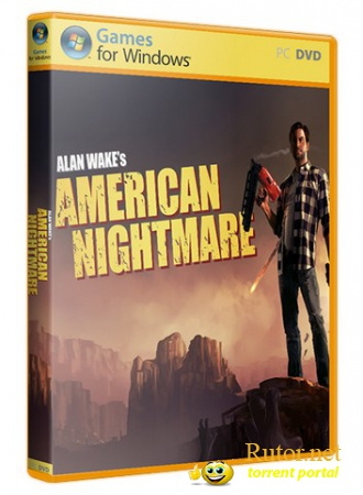 Alan Wake's American Nightmare (2012) PC | RePack от VANSIK(обновлен)