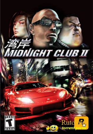 Midnight Club 2 (2003) (ENG|RUS) [RePack] от VANSIK