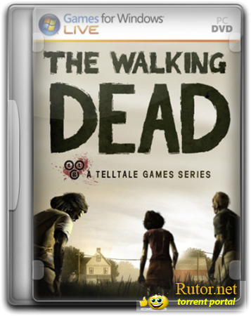 The Walking Dead: Episode 1,2 (2012/PC/Rus) by R.G Gamer