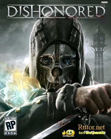 Dishonored (2012) Трейлер