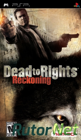 Dead to Rights: Reckoning (2005) [RUS][PBP] PSP