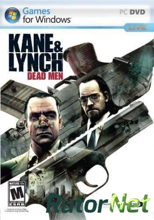 Kane & Lynch: Dead Men [2007 rus, rus, Repack] by CUTA