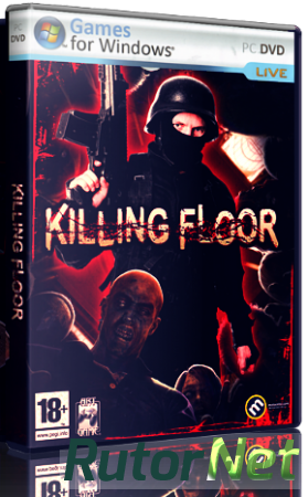 Killing Floor v.1055 [Original]  | PC (2013)