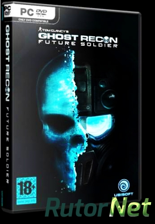 Tom Clancy's Ghost Recon: Future Soldier| PC RePack by R.G.Rutor.net