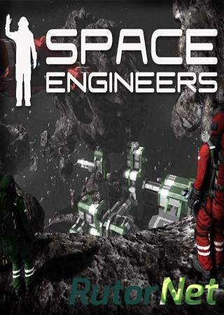 Space Engineers [v01.018.023] (2014) PC | RePack от R.G. Games