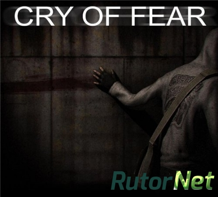 Cry of Fear [2012] | PC RePack by Tolyak26