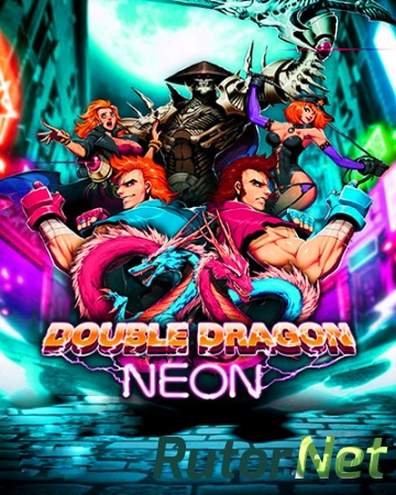Double Dragon: Neon [ENG / ENG] (2014) | PC RePack от R.G.Rutor.net
