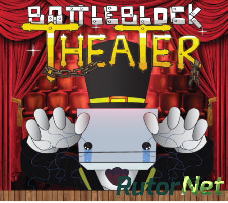 BattleBlock Theater [RePack от R.G.Rutor.net] [ENG] (2014)