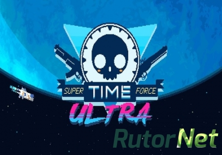 Super Time Force [ARCADE] [2014|Eng]