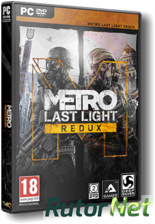 Metro: Last Light - Redux [Update 6] (2014) PC | RePack от SpaceX