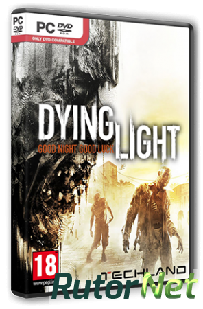 Dying Light: Ultimate Edition [v 1.2.1 + DLCs] (2015) PC | RePack от R.G. Steamgames