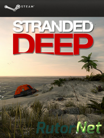 Stranded Deep [Alpha|Steam Early Access] [2015|Eng]