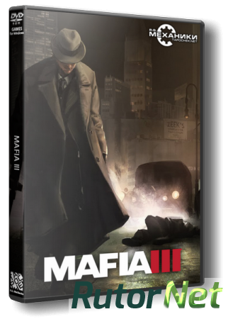 Мафия 3 / Mafia III - Digital Deluxe Edition [v 1.01 + 2 DLC] (2016) PC | RePack от R.G. Механики
