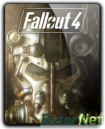 Fallout 4 [v.1.9.4.0.1 + 7 DLC] [High Resolution Texture Pack] (2015) PC | RePack от =nemos=