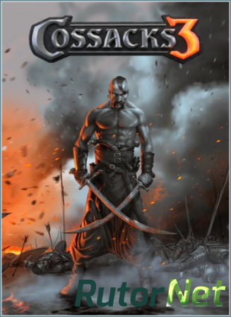Казаки 3 / Cossacks 3 [Update 33 + 2DLC] (2016) PC | RePack