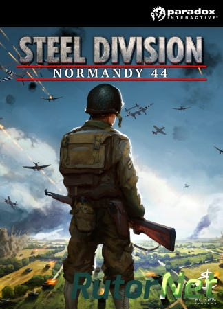 Steel Division: Normandy 44 [2017, RUS/ENG, Repack] от =nemos=