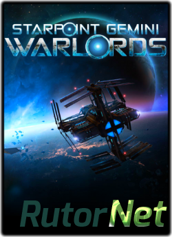 Starpoint Gemini Warlords [2017, ENG, Steam-Rip]