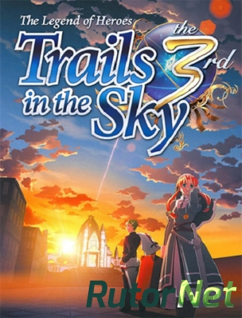 The Legend of Heroes: Trails in the Sky the 3rd (XSEED Games, Marvelous USA, Inc.) (ENG) [L] - GOG