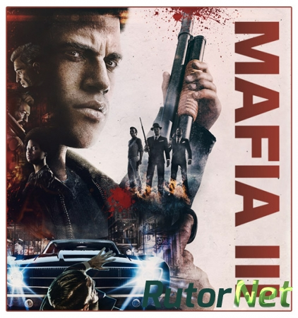 Мафия 3 / Mafia III - Digital Deluxe Edition [v 1.090.0.1 + 6 DLC] (2016) PC | RePack от xatab