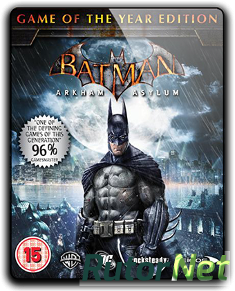 Batman: Arkham Asylum - Game of the Year Edition (2010) PC | RePack от qoob