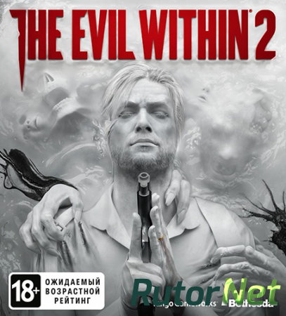 The Evil Within 2 [v 1.0.5 + 1 DLC] (2017) PC | RePack от FitGirl