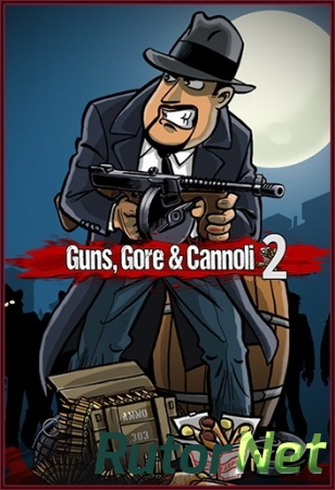 Guns, Gore & Cannoli 2 (2018) PC | Steam-Rip от 7b83