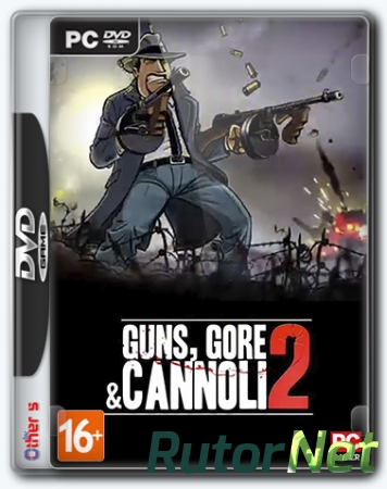 Guns, Gore & Cannoli 2 (2018) PC | Repack от Other s