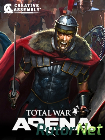 Total War Arena [0.1.127328.1508005.875] (2018) PC | Online-only